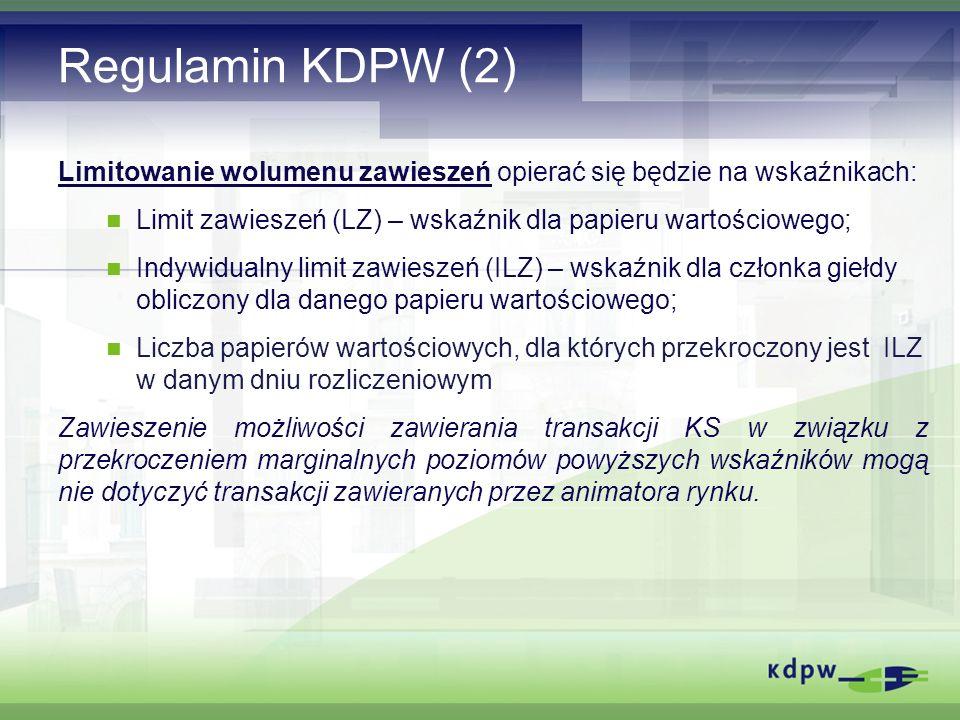 Regulamin KDPW (2) Limitowanie wolumenu zawieszeń opierać się będzie na wskaźnikach: Limit zawieszeń (LZ) – wskaźnik dla papieru wartościowego; Indywidualny limit zawieszeń (ILZ) – wskaźnik dla członka giełdy obliczony dla danego papieru wartościowego; Liczba papierów wartościowych, dla których przekroczony jest ILZ w danym dniu rozliczeniowym Zawieszenie możliwości zawierania transakcji KS w związku z przekroczeniem marginalnych poziomów powyższych wskaźników mogą nie dotyczyć transakcji zawieranych przez animatora rynku.