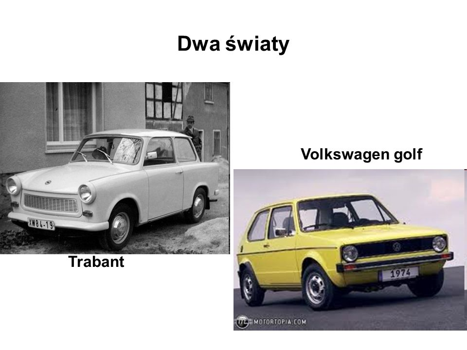 Dwa światy Trabant Volkswagen golf