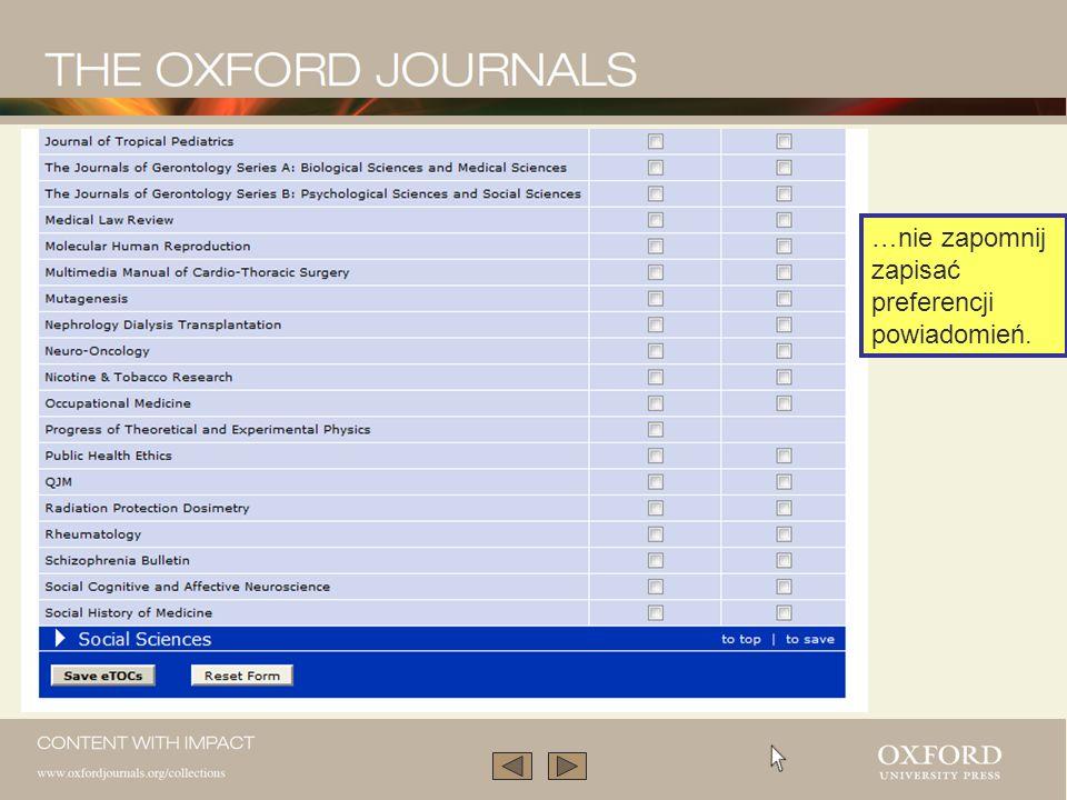 W tym celu wybierz tytuł i zaznacz spis treści (kolumna Table of Contents). Możemy również zaznaczyć powiadomienia o artykułach ukazujących się w pier