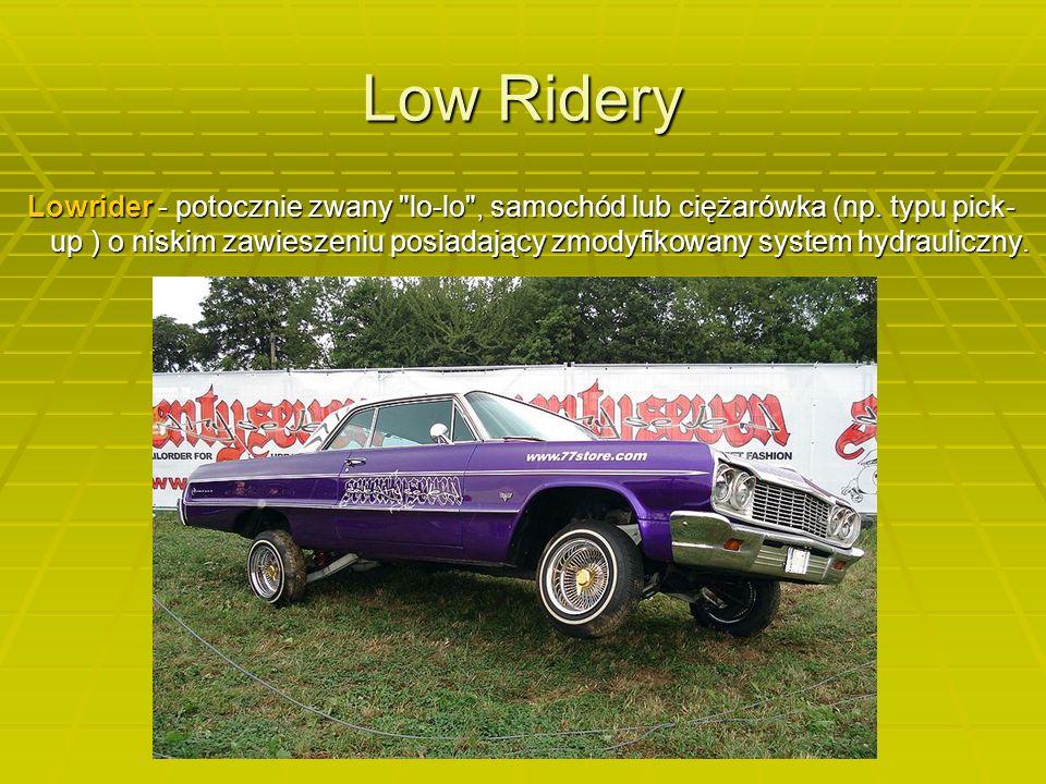Low Ridery Lowrider - potocznie zwany lo-lo , samochód lub ciężarówka (np.