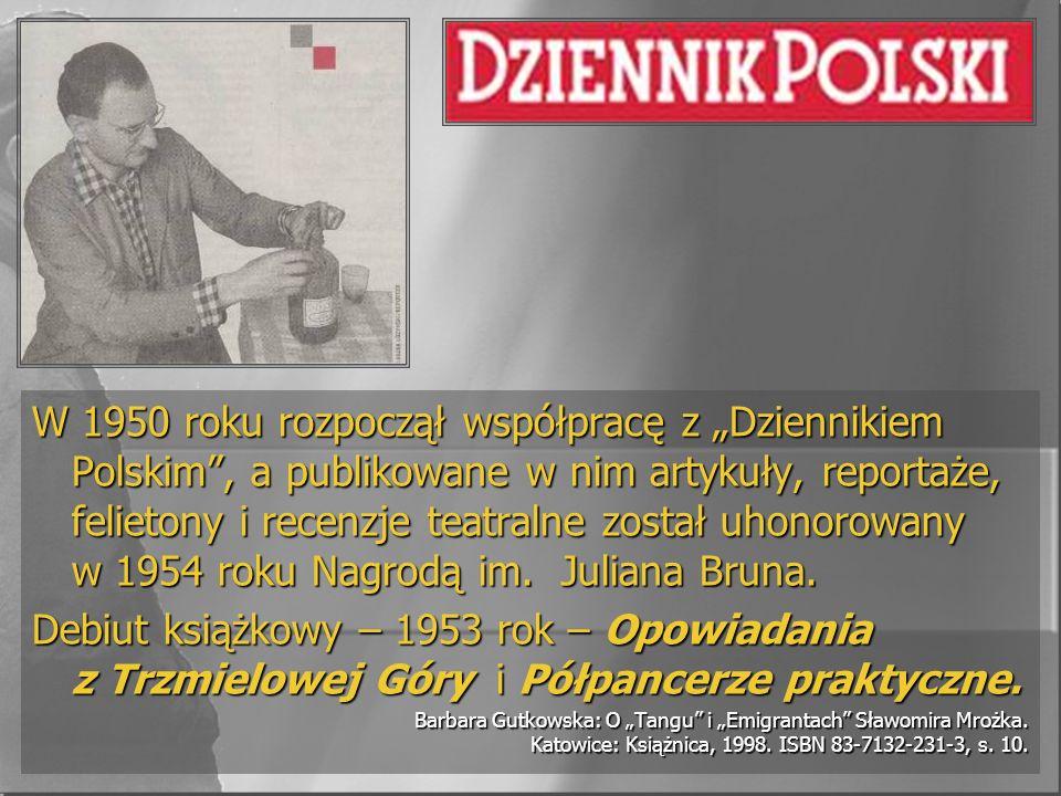 W 1950 roku rozpoczął współpracę z Dziennikiem Polskim, a publikowane w nim artykuły, reportaże, felietony i recenzje teatralne został uhonorowany w 1