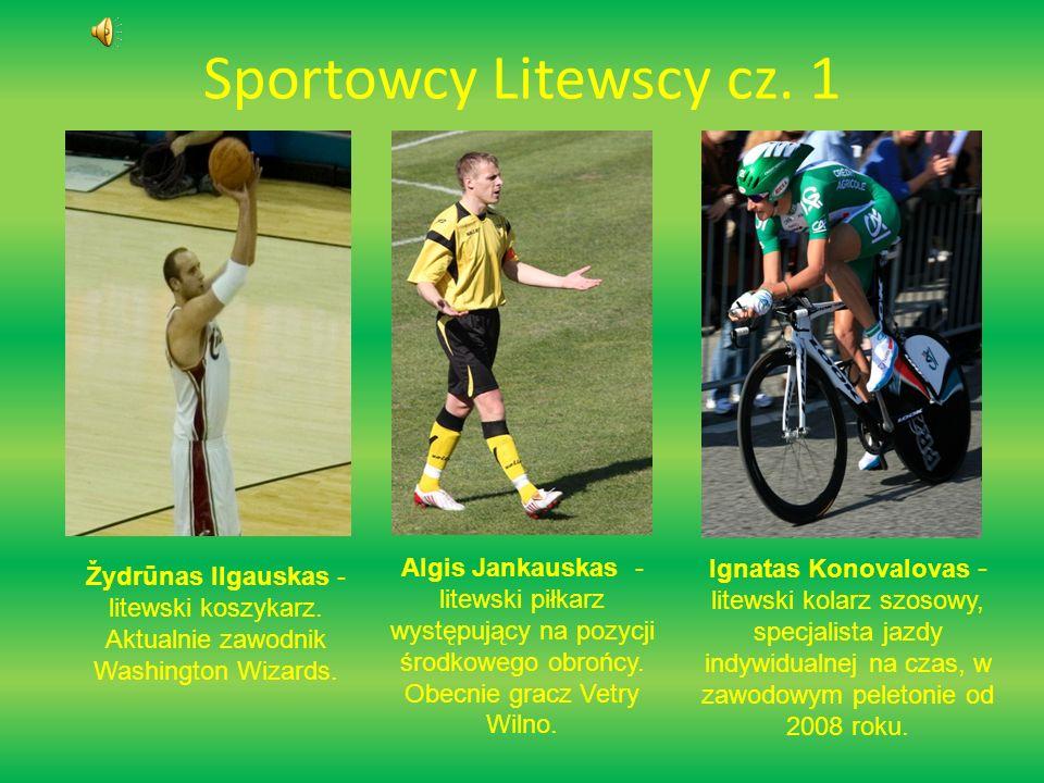 Sportowcy Litewscy cz.