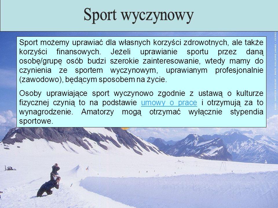Sport możemy uprawiać dla własnych korzyści zdrowotnych, ale także korzyści finansowych. Jeżeli uprawianie sportu przez daną osobę/grupę osób budzi sz