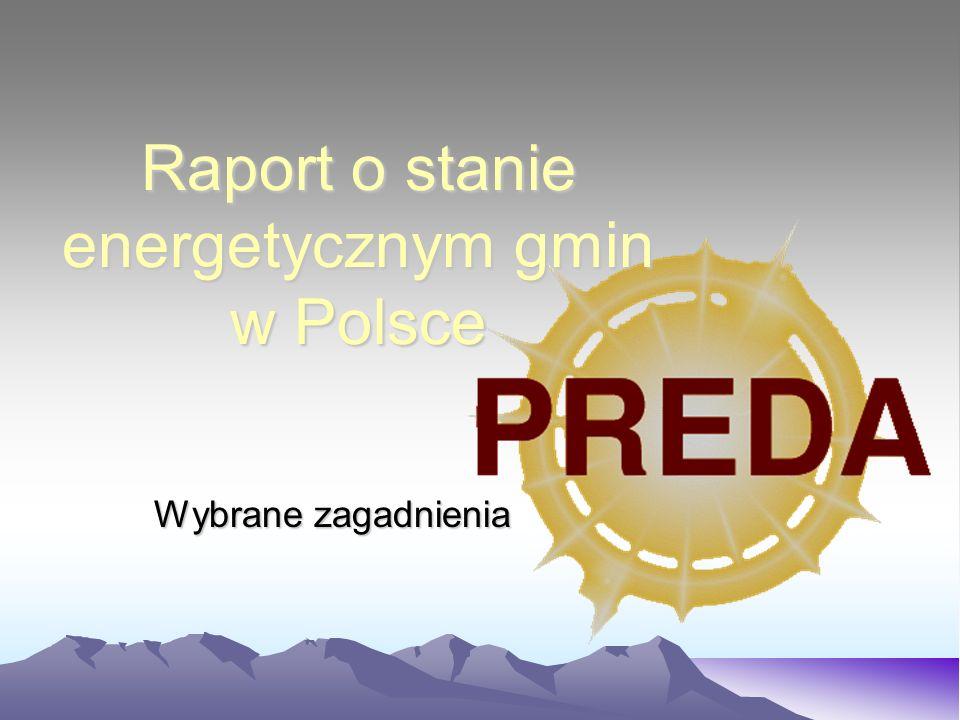 Raport o stanie energetycznym gmin w Polsce Wybrane zagadnienia