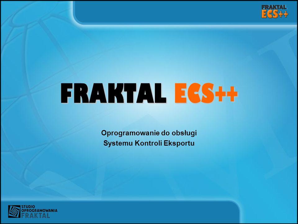FRAKTAL ECS++ Oprogramowanie do obsługi Systemu Kontroli Eksportu