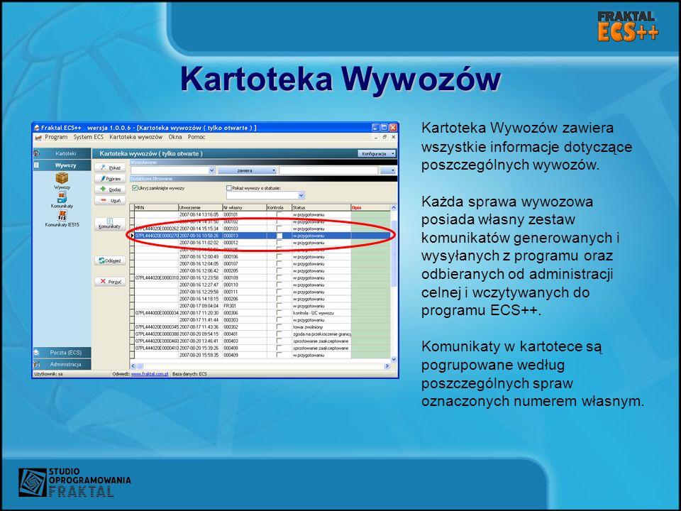 Kartoteka Wywozów Kartoteka Wywozów zawiera wszystkie informacje dotyczące poszczególnych wywozów. Każda sprawa wywozowa posiada własny zestaw komunik