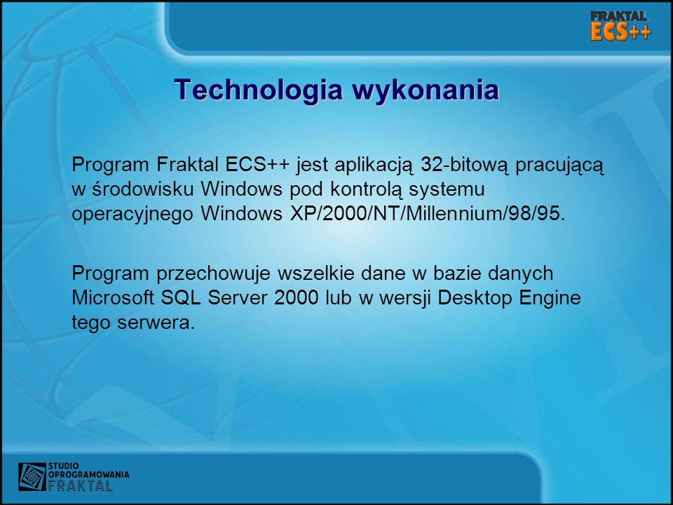 Technologia wykonania Program Fraktal ECS++ jest aplikacją 32-bitową pracującą w środowisku Windows pod kontrolą systemu operacyjnego Windows XP/2000/