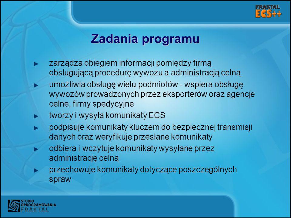Zadania programu zarządza obiegiem informacji pomiędzy firmą obsługującą procedurę wywozu a administracją celną umożliwia obsługę wielu podmiotów - ws