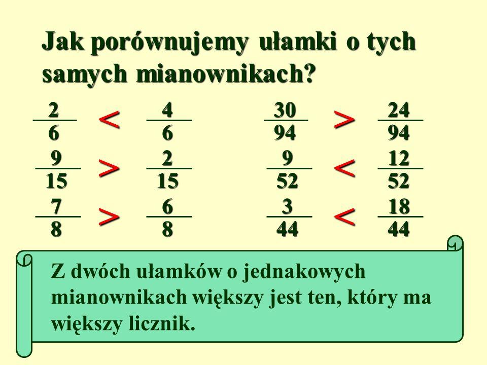 Podane ułamki wpisz w kolejności rosnącej do tabelki. Poniżej zapisz odpowiadające im litery. MNIOŻREE ( I ) 3036 ( R ) 936 ( Ż ) 2036 ( E ) 2436 ( M