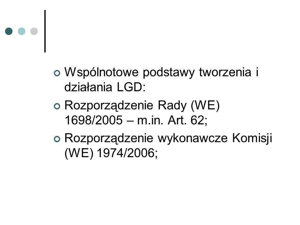 Lokalna grupa działania w PROW 2007-2013 (I): Samorząd wojewódzki prowadzi konkurs oraz wybiera lokalne grupy działania; Ocena lokalne grupy działania dotyczy lokalnej strategii rozwoju i potencjału organizacyjno – administracyjnego; Planowana liczba to około 200 lokalnych grup działania;
