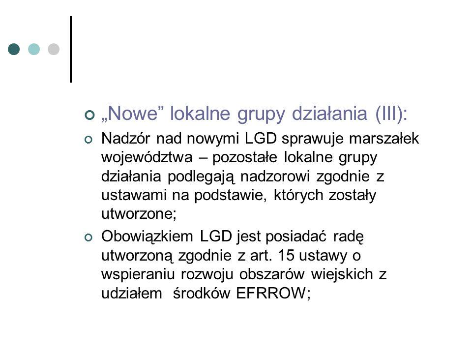 Nowe lokalne grupy działania (III): Nadzór nad nowymi LGD sprawuje marszałek województwa – pozostałe lokalne grupy działania podlegają nadzorowi zgodn