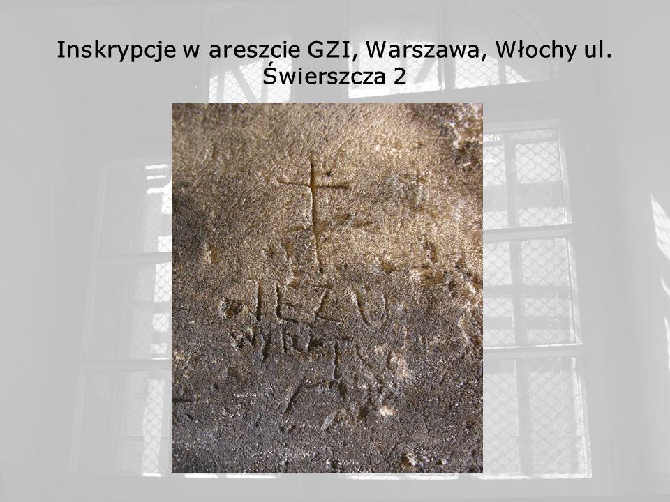 Inskrypcje w areszcie GZI, Warszawa, Włochy ul. Świerszcza 2