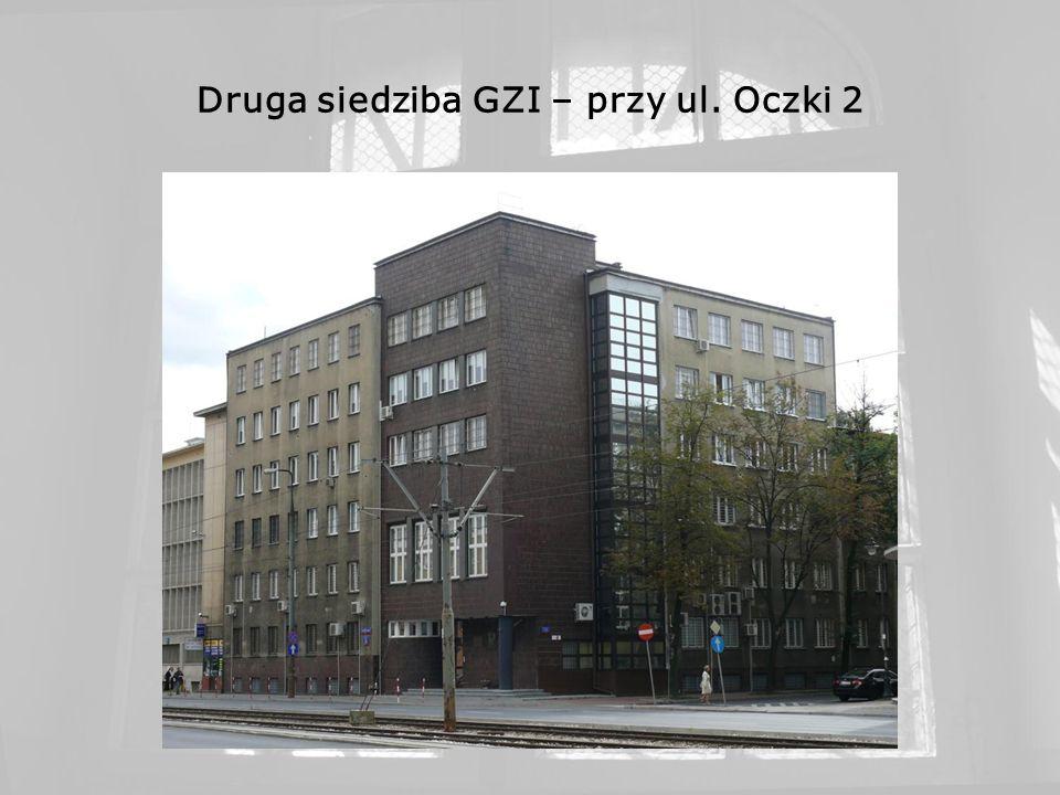 Druga siedziba GZI – przy ul. Oczki 2