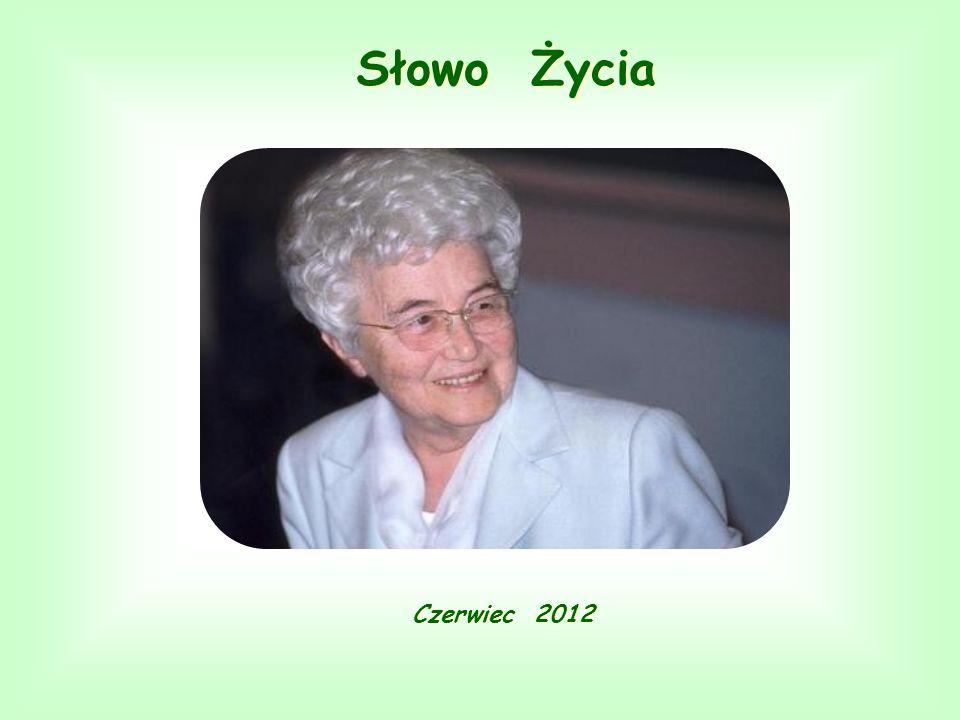 Słowo Życia Słowo Życia Czerwiec 2012 Czerwiec 2012