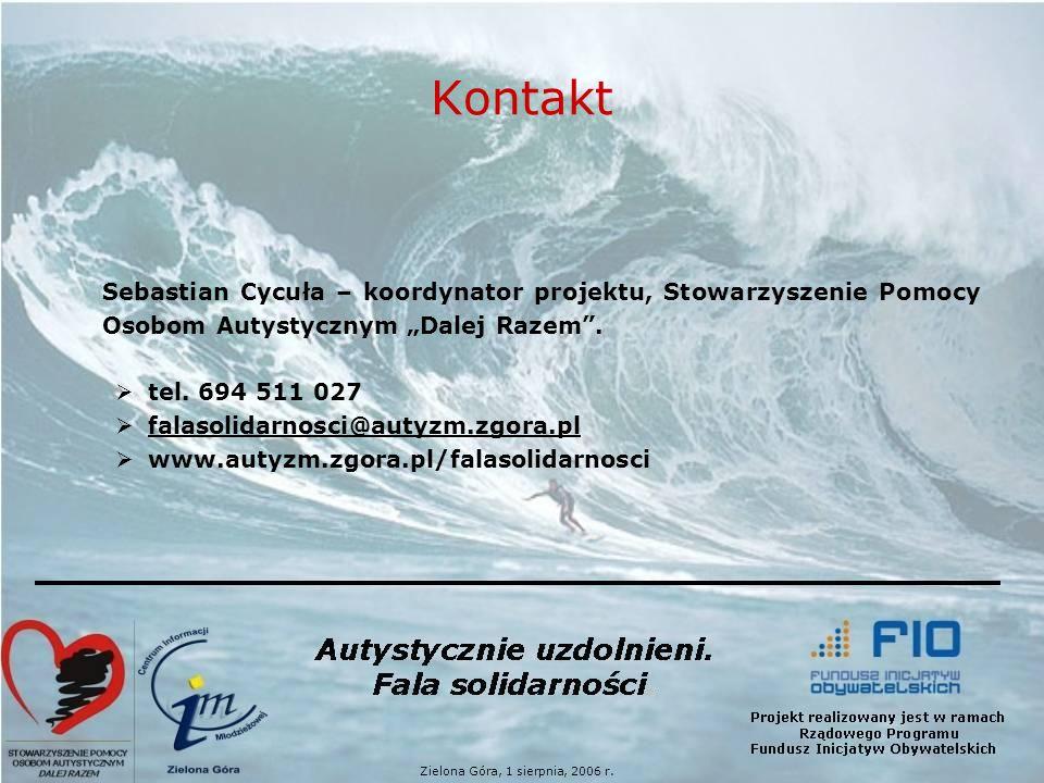 Kontakt Sebastian Cycuła – koordynator projektu, Stowarzyszenie Pomocy Osobom Autystycznym Dalej Razem.