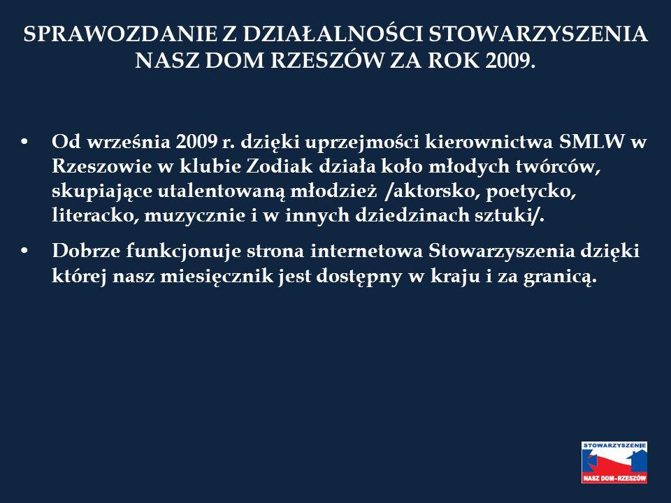 SPRAWOZDANIE Z DZIAŁALNOŚCI STOWARZYSZENIA NASZ DOM RZESZÓW ZA ROK 2009.