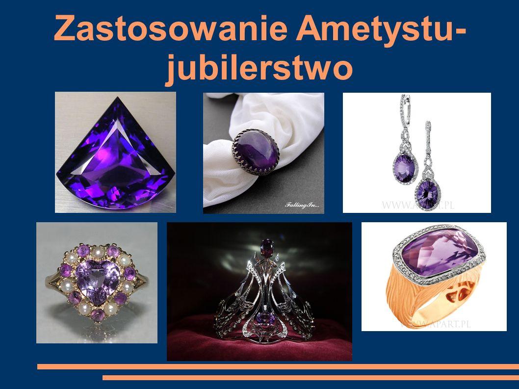 Bibliografia: W.Szumann- Kamienie szlachetne i ozdobne Bożena i Róża Krzywobłocka Tajemnice klejnotów http://www.e-szklarska.com/ametysty.php http://gabsin7.webpark.pl/ametyst/ametyst.html http://www.apart.pl/pl/szukaj,bizuteria,q,,,1182