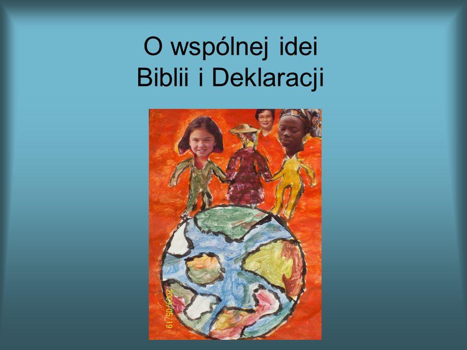 O wspólnej idei Biblii i Deklaracji