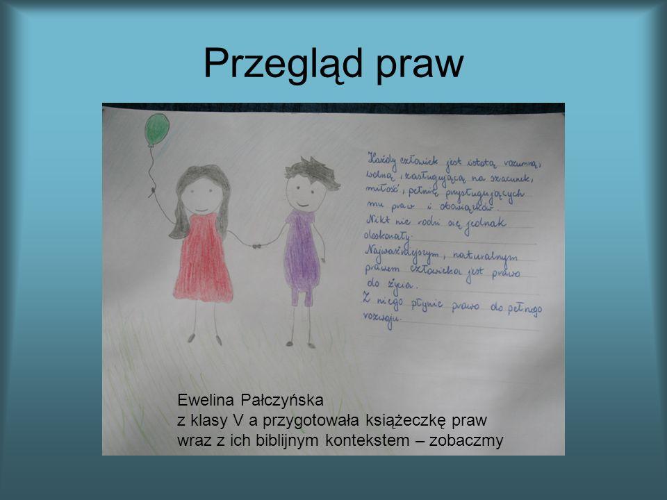 Przegląd praw Ewelina Pałczyńska z klasy V a przygotowała książeczkę praw wraz z ich biblijnym kontekstem – zobaczmy