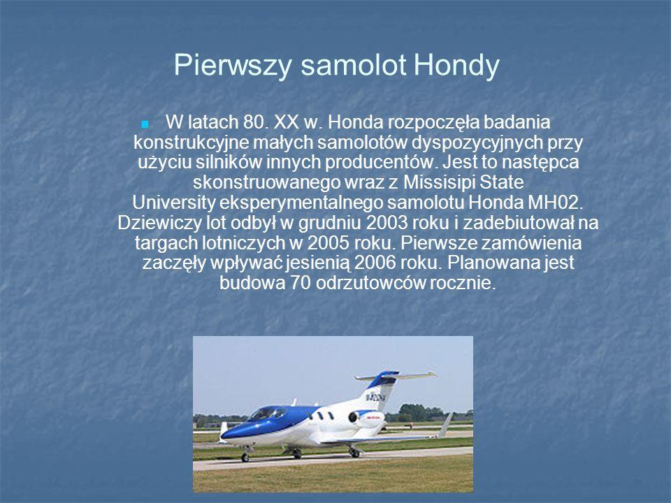 Pierwszy samolot Hondy W latach 80. XX w. Honda rozpoczęła badania konstrukcyjne małych samolotów dyspozycyjnych przy użyciu silników innych producent