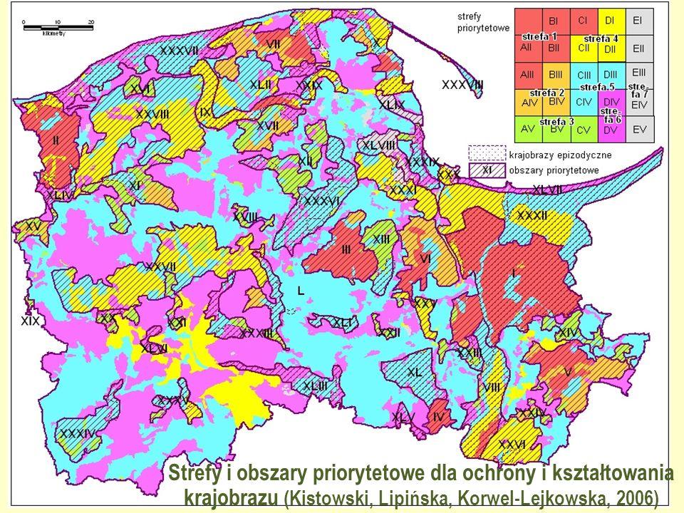 Strefy i obszary priorytetowe dla ochrony i kształtowania krajobrazu (Kistowski, Lipińska, Korwel-Lejkowska, 2006)
