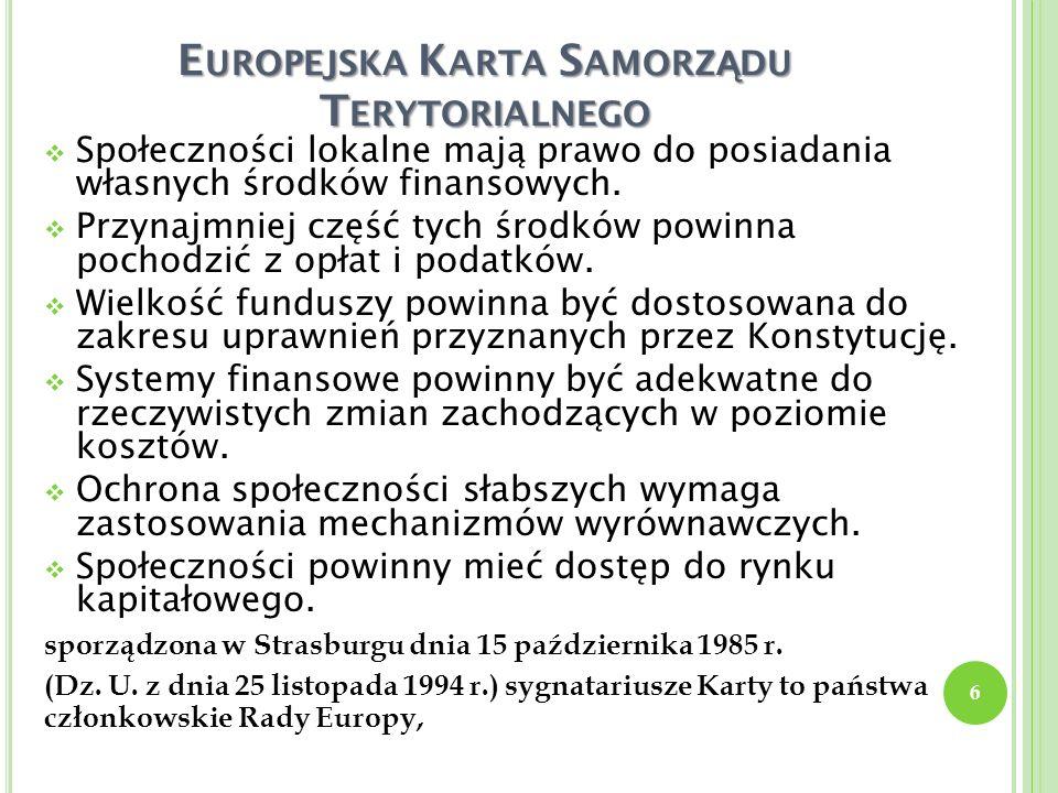 T RZY SZCZEBLE SAMORZ Ą DU W P OLSCE Wojewódzki– 16 województw.