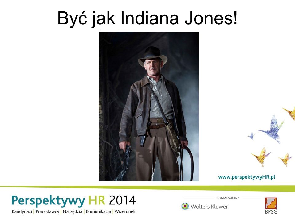 Być jak Indiana Jones! 4