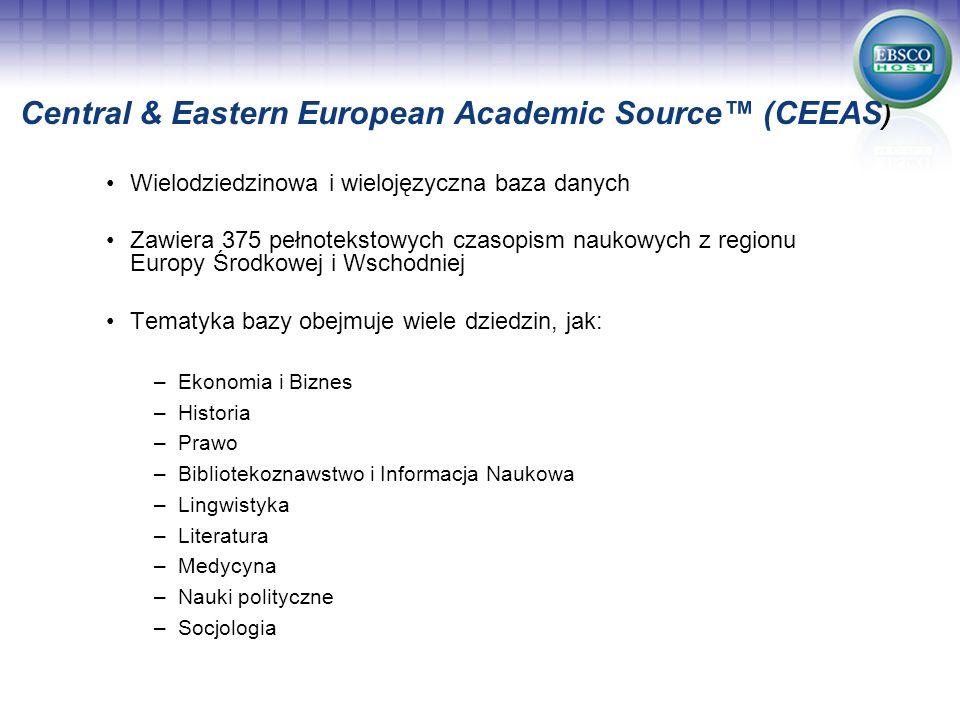 Wielodziedzinowa i wielojęzyczna baza danych Zawiera 375 pełnotekstowych czasopism naukowych z regionu Europy Środkowej i Wschodniej Tematyka bazy obe