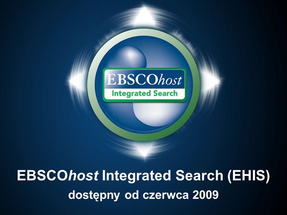 EBSCOhost Integrated Search (EHIS) dostępny od czerwca 2009
