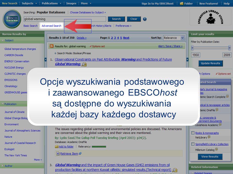 Opcje wyszukiwania podstawowego i zaawansowanego EBSCOhost są dostępne do wyszukiwania każdej bazy każdego dostawcy