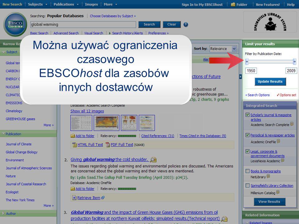 Można używać ograniczenia czasowego EBSCOhost dla zasobów innych dostawców
