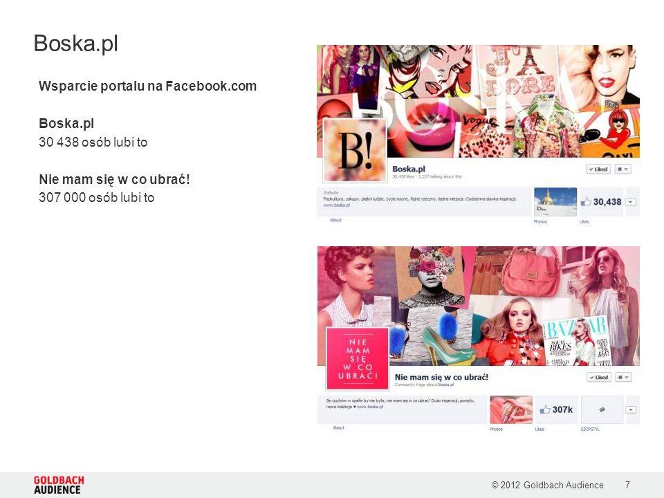 © 2012 Goldbach Audience7 Boska.pl Wsparcie portalu na Facebook.com Boska.pl 30 438 osób lubi to Nie mam się w co ubrać! 307 000 osób lubi to