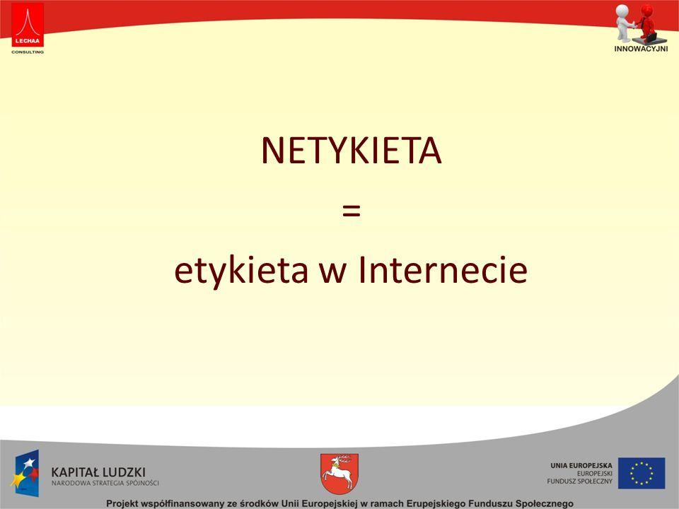 NETYKIETA = etykieta w Internecie
