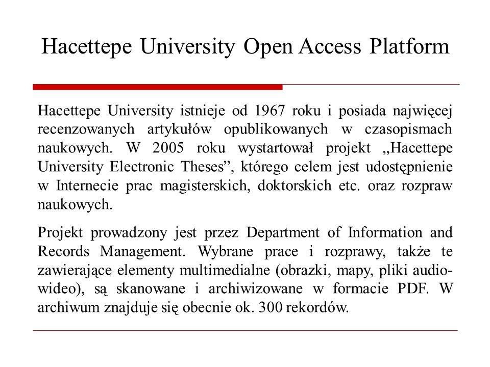 Hacettepe University Open Access Platform Hacettepe University istnieje od 1967 roku i posiada najwięcej recenzowanych artykułów opublikowanych w czasopismach naukowych.