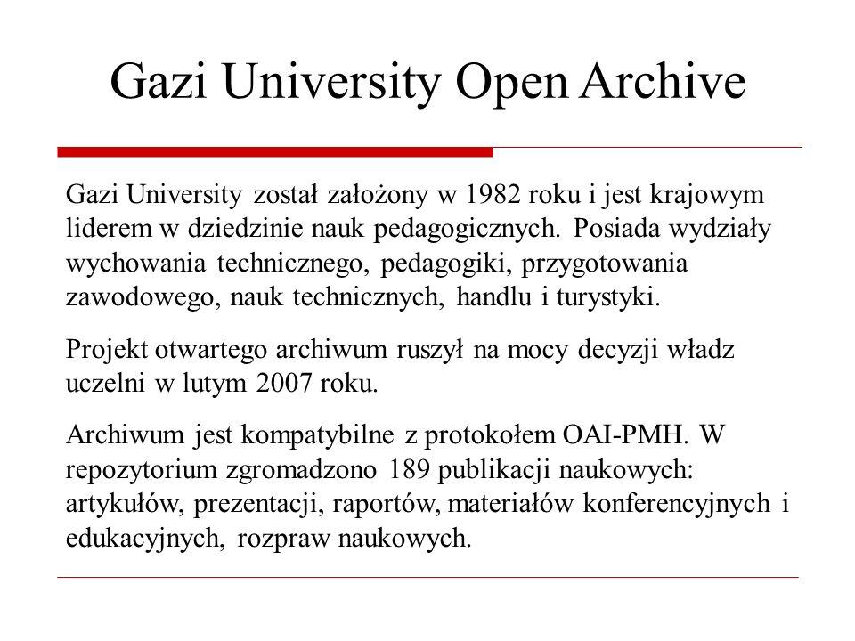 Gazi University Open Archive Gazi University został założony w 1982 roku i jest krajowym liderem w dziedzinie nauk pedagogicznych.
