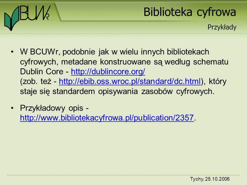 Tychy, 25.10.2006 Biblioteka cyfrowa O naydawniejszych książkach drukowanych w Polszcze: a w szczególności o tych, które Jan Haller w Krakowie wydał.
