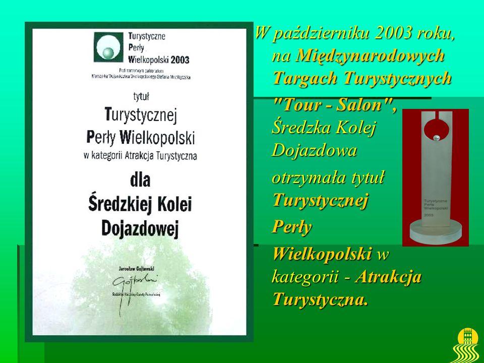 W październiku 2003 roku, na Międzynarodowych Targach Turystycznych
