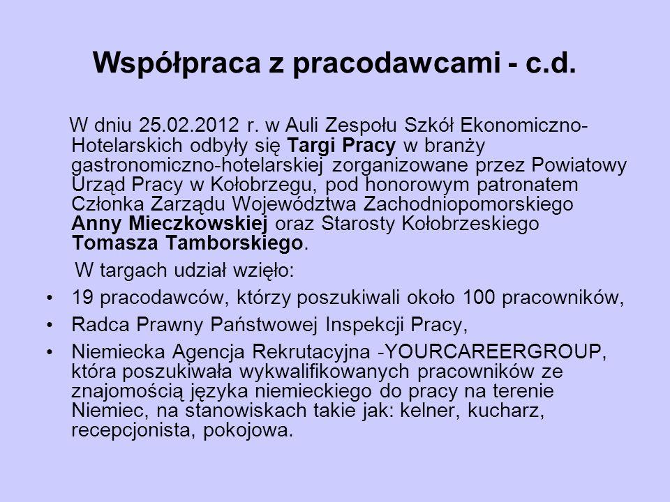 Współpraca z pracodawcami - c.d. W dniu 25.02.2012 r.