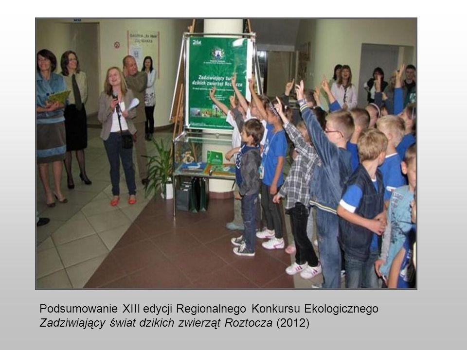 Podsumowanie XIII edycji Regionalnego Konkursu Ekologicznego Zadziwiający świat dzikich zwierząt Roztocza (2012)