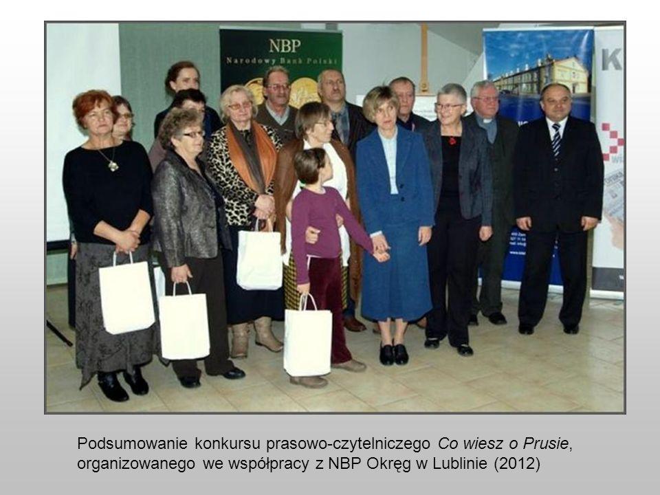 Podsumowanie konkursu prasowo-czytelniczego Co wiesz o Prusie, organizowanego we współpracy z NBP Okręg w Lublinie (2012)