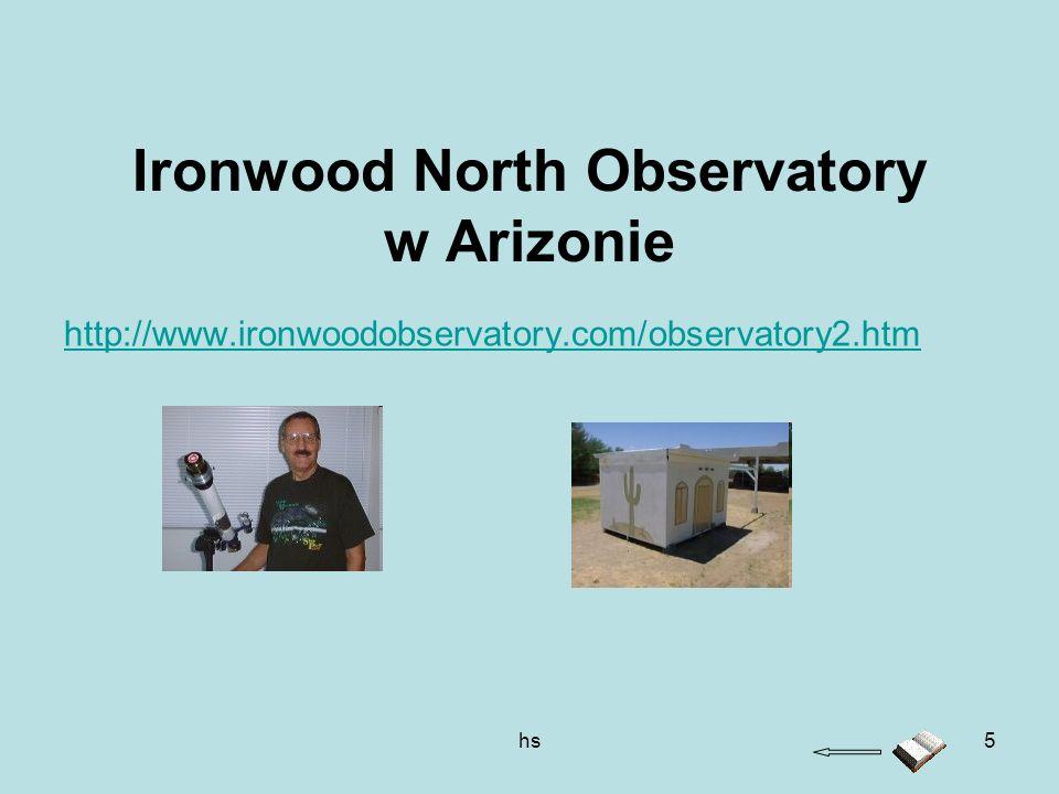 hs5 Ironwood North Observatory w Arizonie http://www.ironwoodobservatory.com/observatory2.htm