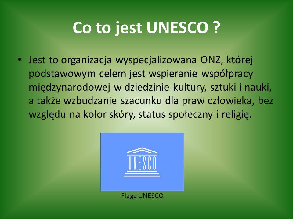 Co to jest UNESCO .