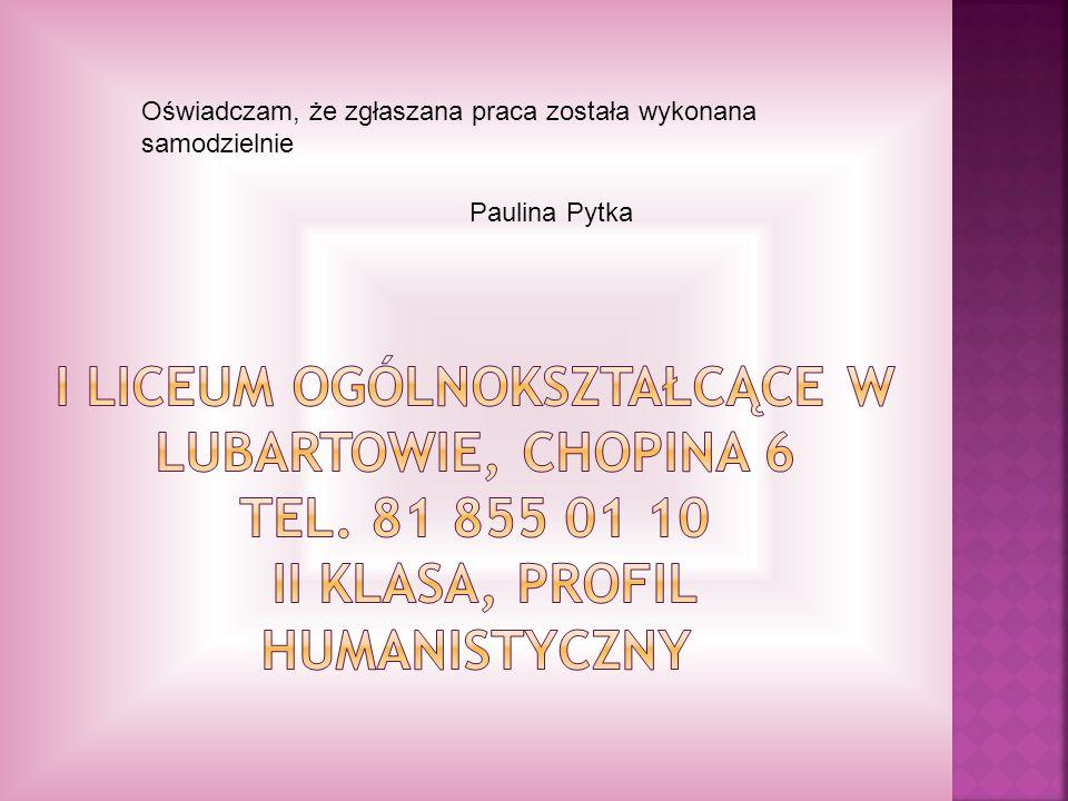 Oświadczam, że zgłaszana praca została wykonana samodzielnie Paulina Pytka