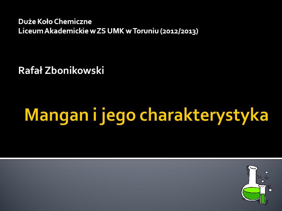 Duże Koło Chemiczne Liceum Akademickie w ZS UMK w Toruniu (2012/2013) Rafał Zbonikowski