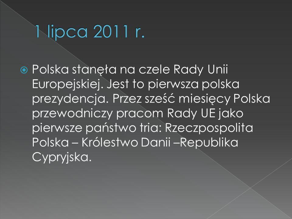 Polska stanęła na czele Rady Unii Europejskiej. Jest to pierwsza polska prezydencja. Przez sześć miesięcy Polska przewodniczy pracom Rady UE jako pier