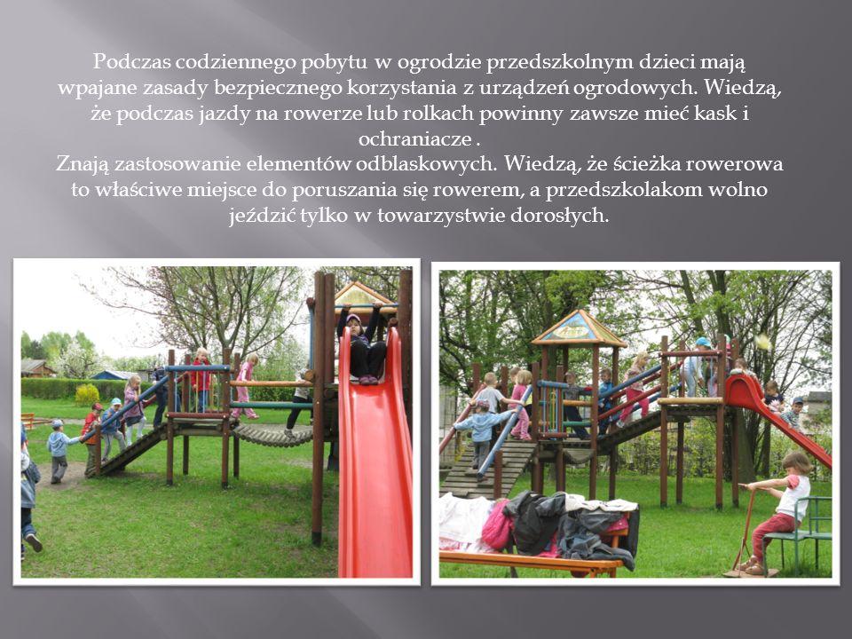 Podczas codziennego pobytu w ogrodzie przedszkolnym dzieci mają wpajane zasady bezpiecznego korzystania z urządzeń ogrodowych.
