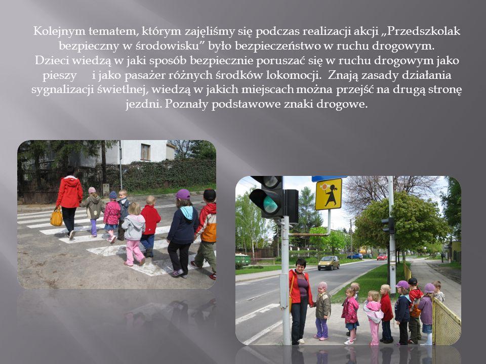 Kolejnym tematem, którym zajęliśmy się podczas realizacji akcji Przedszkolak bezpieczny w środowisku było bezpieczeństwo w ruchu drogowym. Dzieci wied