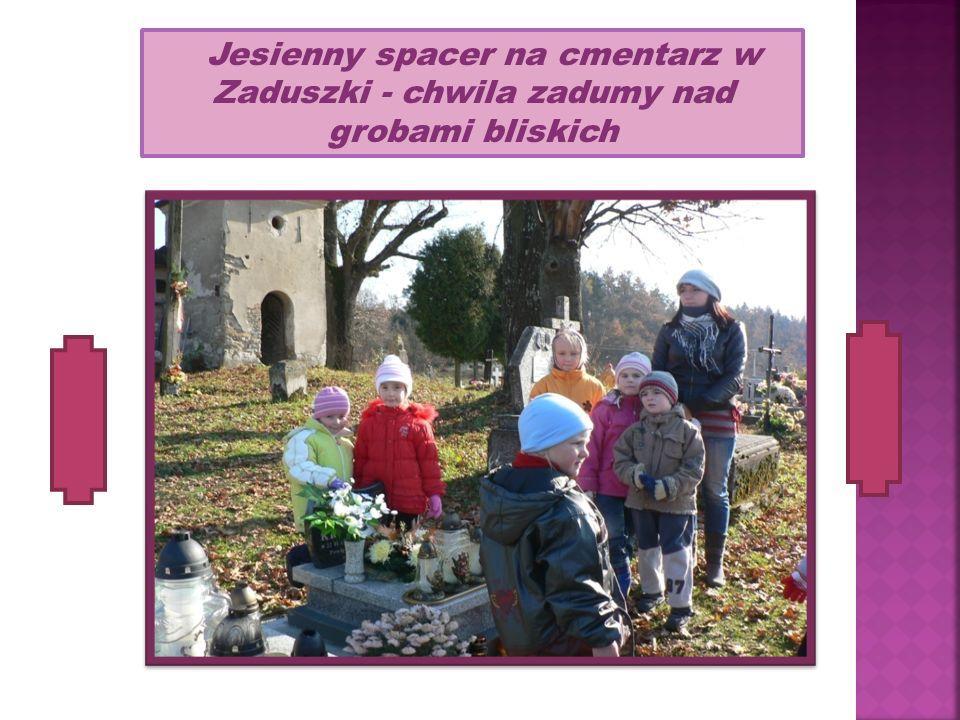 Jesienny spacer na cmentarz w Zaduszki - chwila zadumy nad grobami bliskich