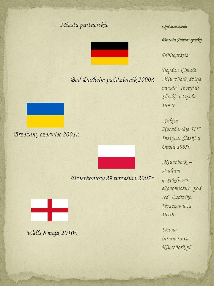Miasta partnerskie Bad Durheim październik 2000r. Brzeżany czerwiec 2001r. Dzierżoniów 29 września 2007r. Wells 8 maja 2010r. Bibliografia Bogdan Cima