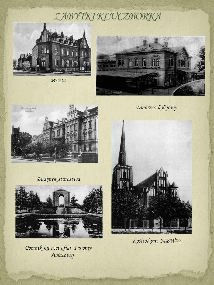 Poczta Budynek starostwa Pomnik ku czci ofiar I wojny światowej Dworzec kolejowy Kościół pw. MBWW